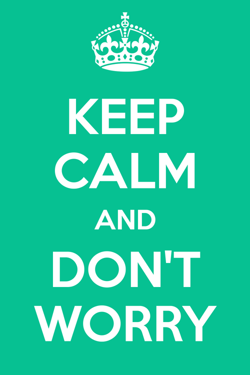 keep-calm-and-don-t-worry-85.png